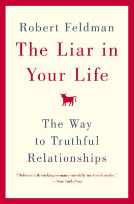 The Liar in Your Life By Feldman, Robert